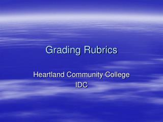 Grading Rubrics