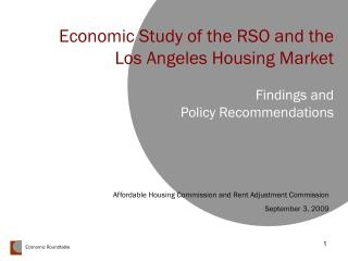 Economic Study of the RSO and the Los Angeles Housing Market Findings and Policy Recommendations