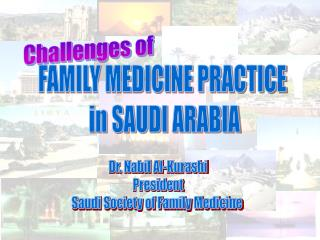 DR. NABIL Y. KURASHI Associate Professor Family & Community Medicine King Faisal University 2005