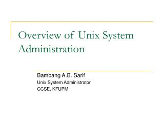 Overview of Unix System Administration