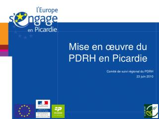 Mise en œuvre du PDRH en Picardie