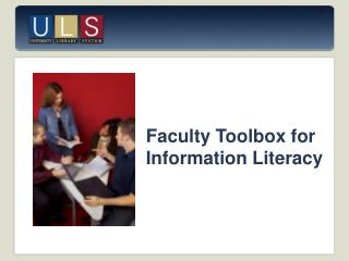 Faculty Toolbox for Information Literacy