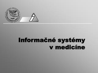 Informačné systémy  v medicíne