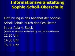 Informationsveranstaltung Sophie-Scholl-Oberschule