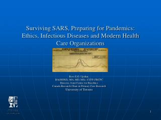 Surviving SARS, Preparing for Pandemics: Ethics, Infectious Diseases and Modern Health Care Organizations