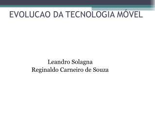 EVOLUCAO DA TECNOLOGIA MÓVEL