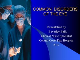 COMMON  DISORDERS OF THE EYE