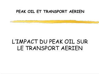 PEAK OIL ET TRANSPORT AERIEN