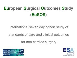 International seven day cohort study of  standards of care and clinical outcomes  for non-cardiac surgery
