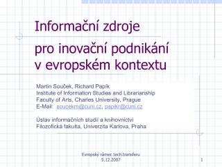 Informační zdroje  pro inovační podnikání  v evropském kontextu