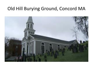 Old Hill Burying Ground, Concord MA