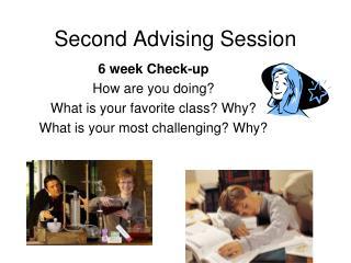 Second Advising Session