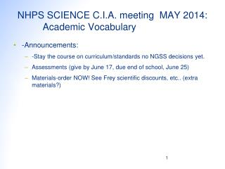 NHPS SCIENCE C.I.A. meeting  MAY 2014: 	 Academic Vocabulary