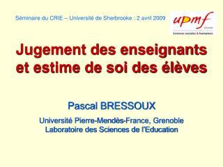 Séminaire du CRIE – Université de Sherbrooke : 2 avril 2009