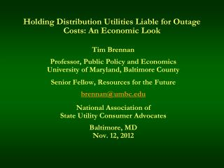 Holding Distribution Utilities Liable for Outage Costs: An Economic Look