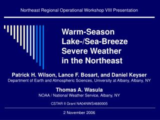 Warm-Season Lake-/Sea-Breeze Severe Weather in the Northeast