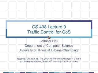 CS 498 Lecture 9 Traffic Control for QoS