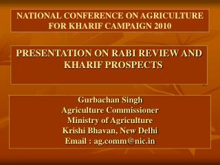 PRESENTATION ON RABI REVIEW AND KHARIF PROSPECTS