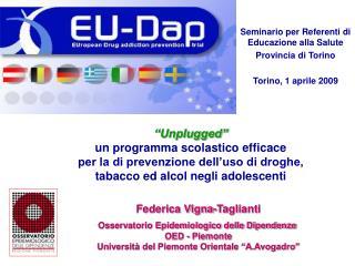 Seminario per Referenti di Educazione alla Salute Provincia di Torino Torino, 1 aprile 2009