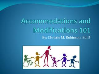 Accommodations and Modifications 101