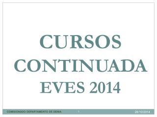 CURSOS   CONTINUADA  EVES 2014