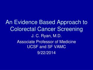 An Evidence Based Approach to Colorectal Cancer Screening