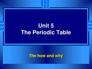 Unit 5 The Periodic Table