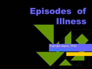 Episodes  of Illness