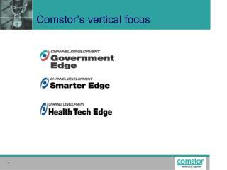 Comstor's vertical focus