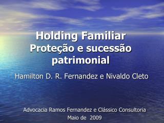 Holding Familiar Prote  o e sucess o patrimonial