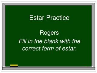 Estar Practice