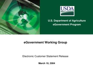 EGovernment Working Group    Electronic Customer Statement Release