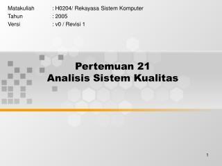 Pertemuan 21 Analisis Sistem Kualitas