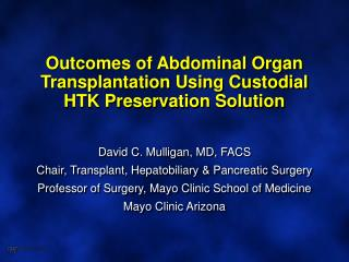 Outcomes of Abdominal Organ Transplantation Using Custodial HTK Preservation Solution