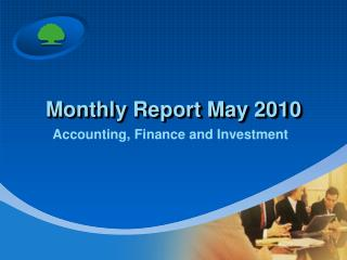 Monthly Report May 2010