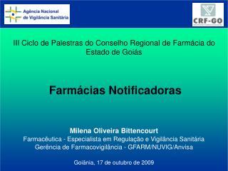 III Ciclo de Palestras do Conselho Regional de Farm�cia do Estado de Goi�s