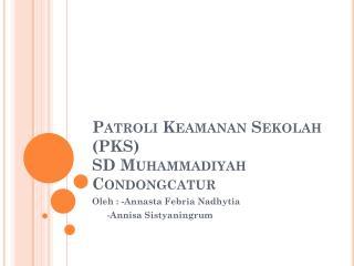 Patroli Keamanan Sekolah (PKS) SD  Muhammadiyah Condongcatur