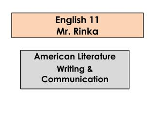 English 11 Mr.  Rinka