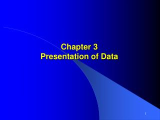 Chapter 3 Presentation of Data