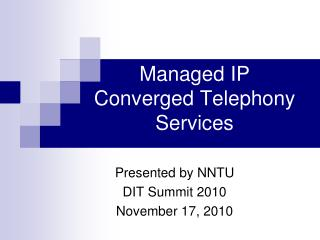 Managed IP Converged Telephony Services