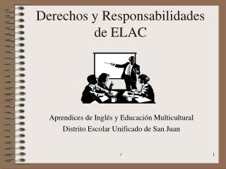 Derechos y Responsabilidades de ELAC
