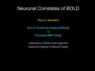 Neuronal Correlates of BOLD