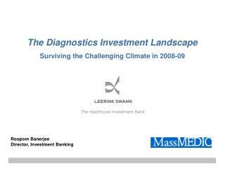 The Diagnostics Investment Landscape Surviving the Challenging Climate in 2008-09