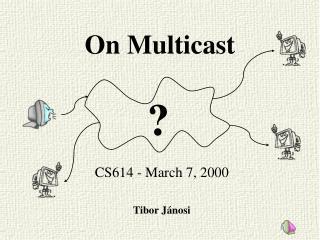 On Multicast