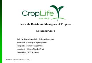 Pesticide Resistance Management Proposal  November 2010