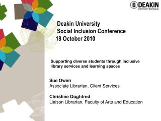 Deakin University  Social Inclusion Conference 18 October 2010