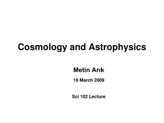 Cosmology and Astrophysics