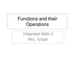 Functions and their Operations
