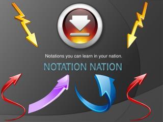 Notation Nation