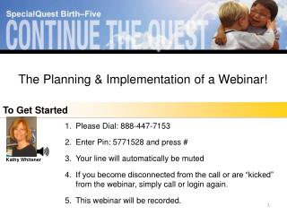 The Planning and Implementation of a Webinar